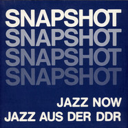 V.A. - Snapshot - Jazz Now - Jazz Aus Der DDR