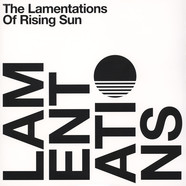 Rising Sun - The Lamentations Of Rising