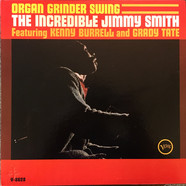 Jimmy Smith Featuring Kenny Burrell And Grady Tate - Organ Grinder Swing
