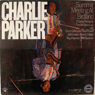The Charlie Parker All-Stars - Summit Meeting At Birdland