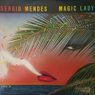 Sergio Mendes & Brasil '88 - Magic Lady