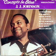 J.J. Johnson - Concepts In Blue