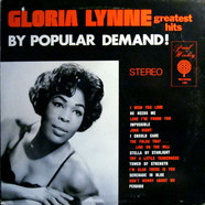 Gloria Lynne - Greatest Hits By Popular Demand !