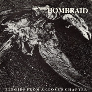 Bombraid - Elegies From A Closed Chapter
