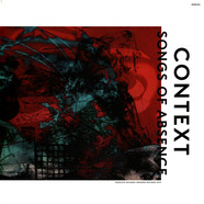 Context - Songs Of Absence