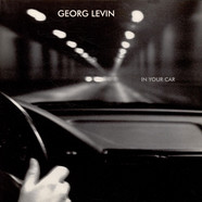 Georg Levin - In Your Car