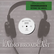 Soundgarden - Beyond The Wheel Radio Broadcast 1990