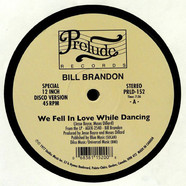 Bill BrandonLorraine Johnson - We Fell In Love While Dancing / The More I Get, The More I Want