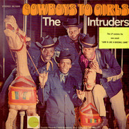 The Intruders - Cowboys To Girls