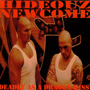 Hideouz Newcome - Deadly As A Dragon Kiss