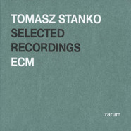 Tomasz Stanko - Selected Recordings