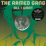 Armed Gang, The - All I Want Black Vinyl Edition