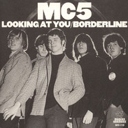 MC5 - Looking At You / Borderline White Vinyl Edition