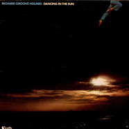 Richard Groove Holmes - Dancing In The Sun