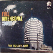 V.A. - Full Dimensional Sound: From The Capitol Tower