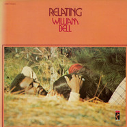 William Bell - Relating