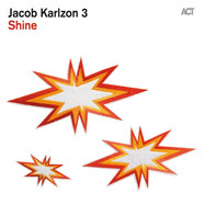Jacob Karlzon Trio - Shine