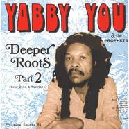 Yabby You - Deeper Roots Part 2