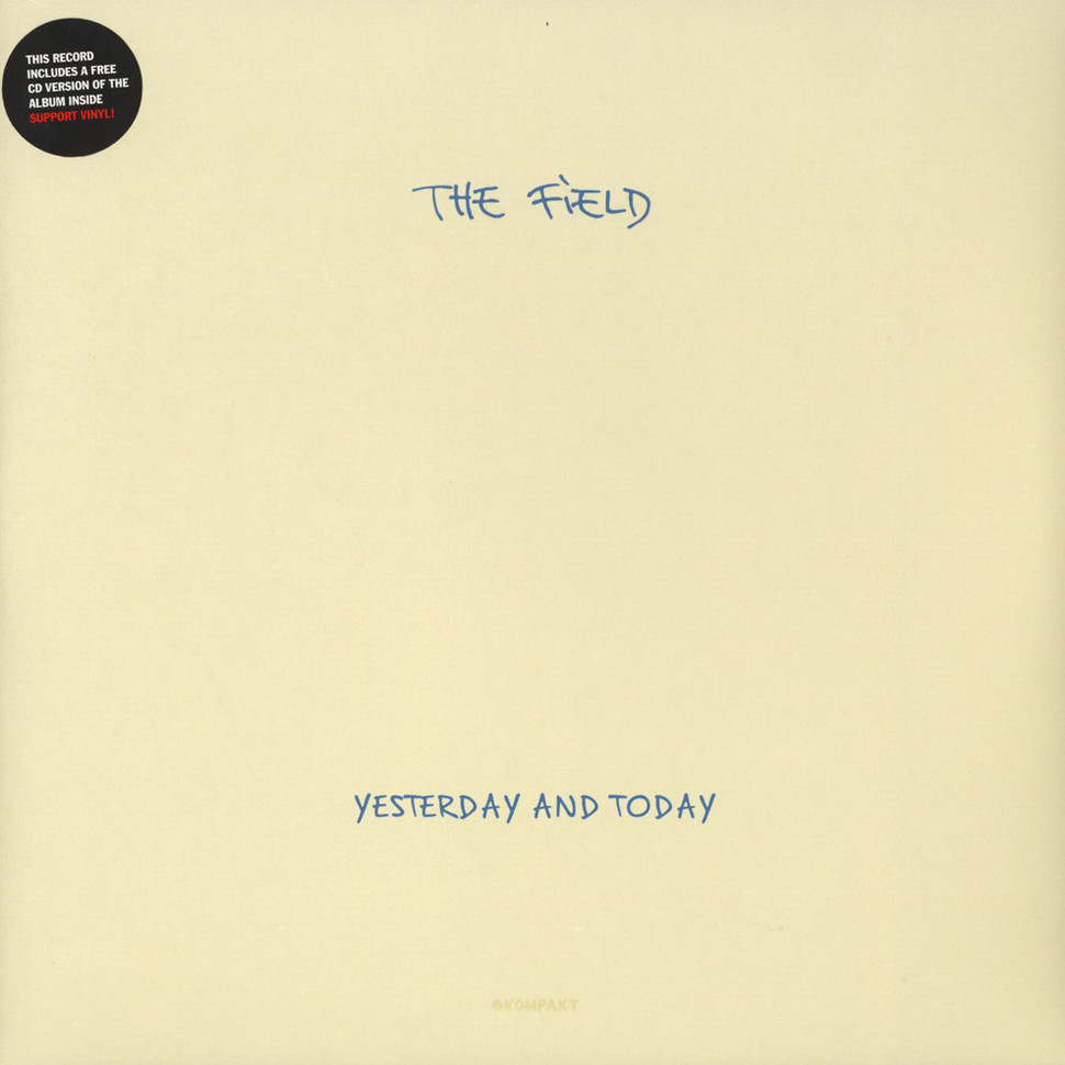 Field, The - Yesterday And Today