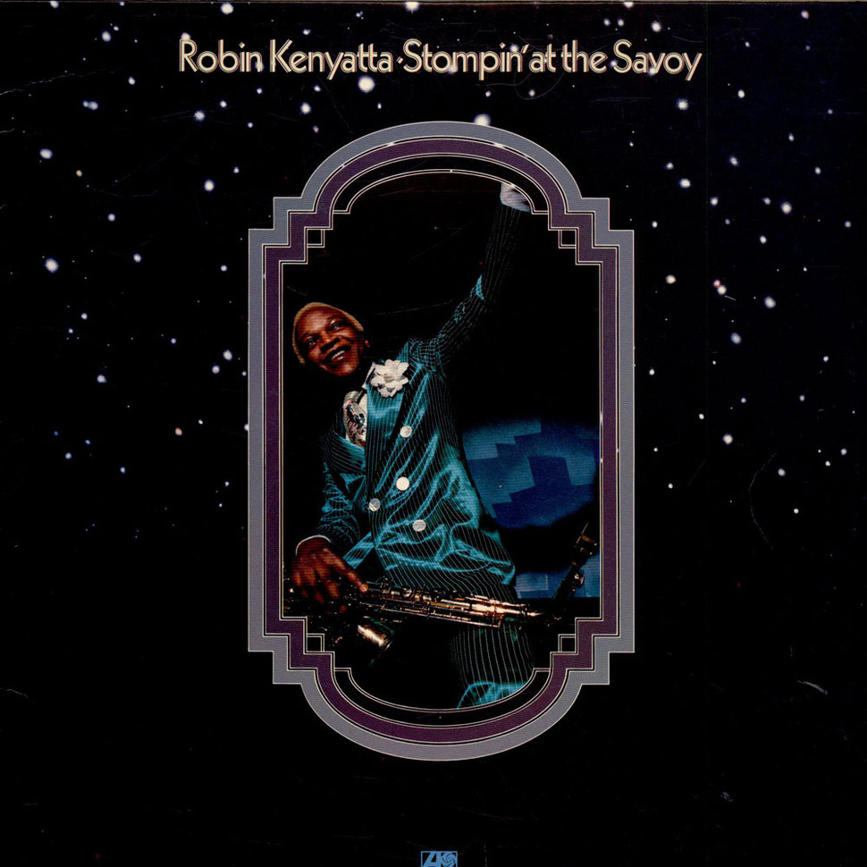 Robin Kenyatta - Stompin' At The Savoy