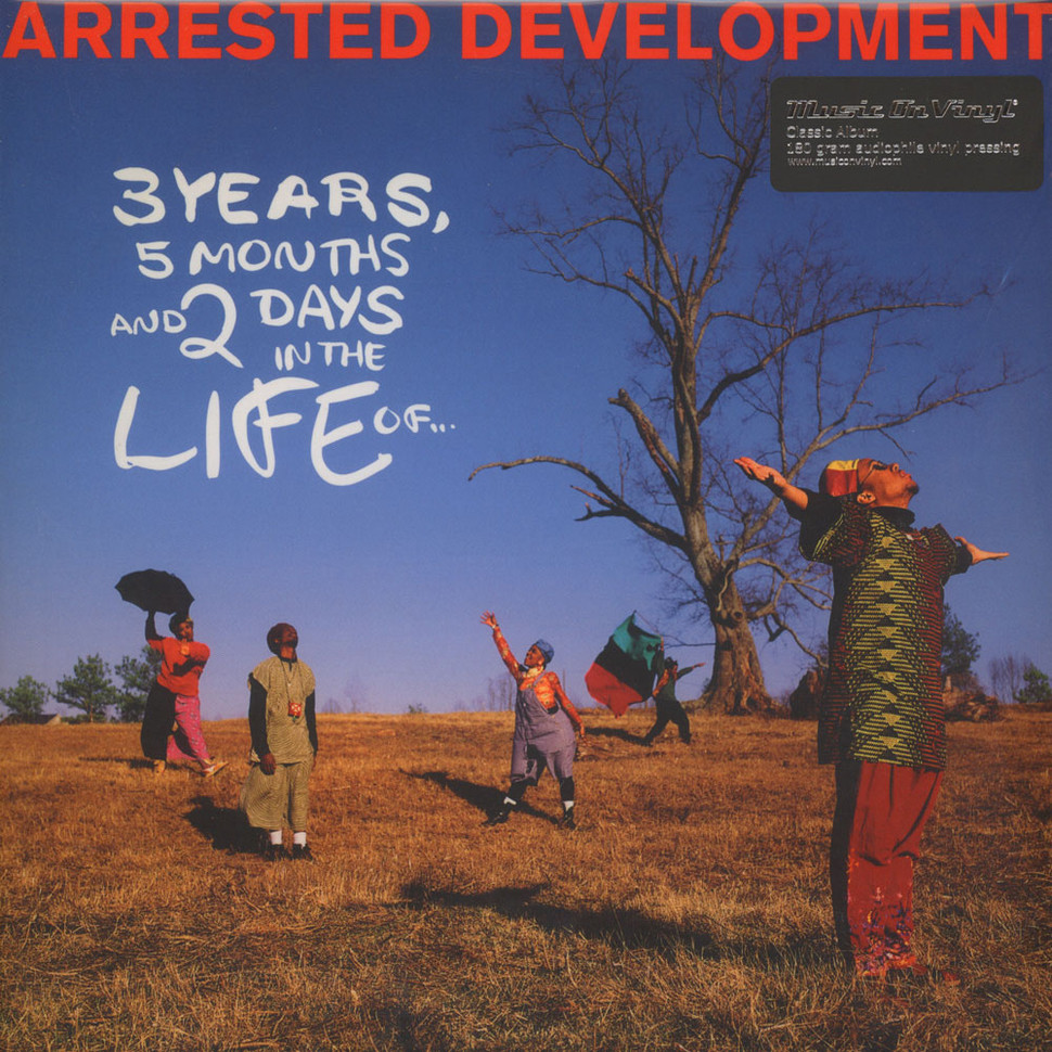 Arrested Development - 3 Years, 5 Months And 2 Days In The Life Of
