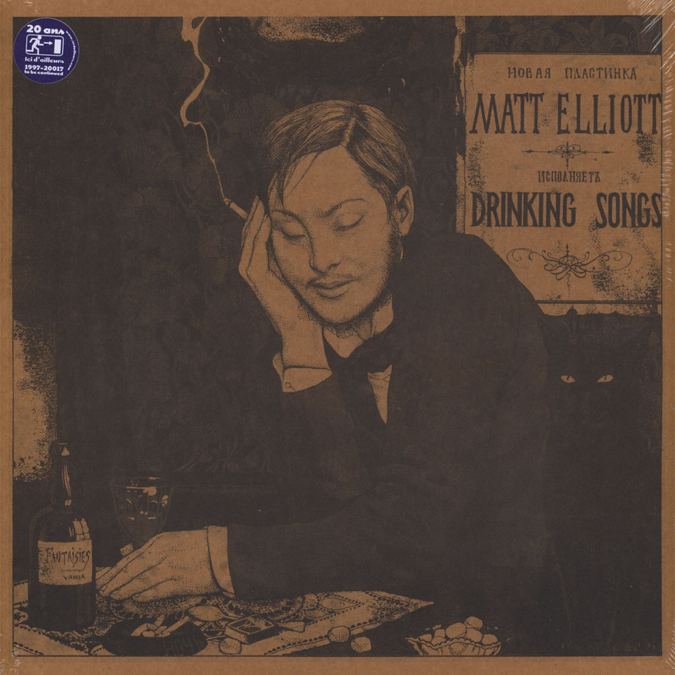 Matt Elliott - Drinking Songs