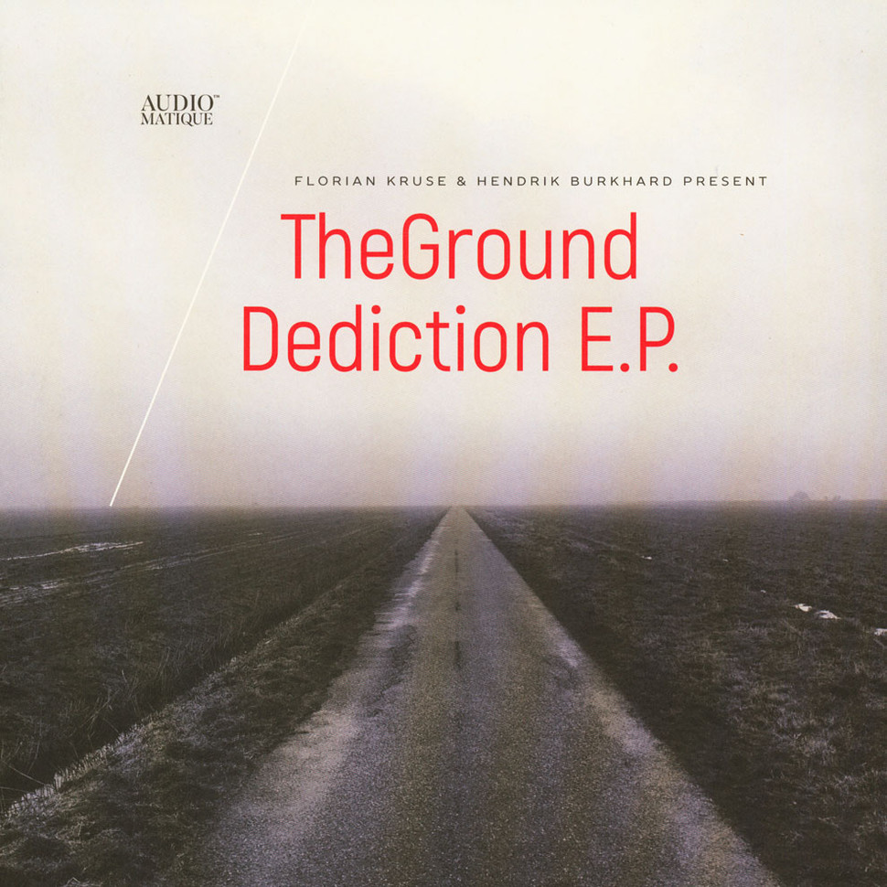 Ground, The (Florian Kruse & Hendrik Burkhard) - Dediction E.P.