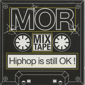 MOR (Masters Of Rap) - Hiphop is still ok!