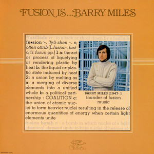 Barry Miles - Fusion Is...
