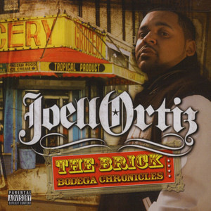 Joell Ortiz - The brick - bodega chronicles