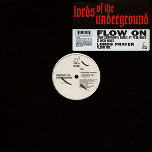 Lords Of The Underground - Flow On (New Symphony)