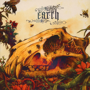 Earth - The Bees Made Honey In The Lion's Skull