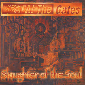 At The Gates - Slaughter Of The Soul Black Vinyl Edition