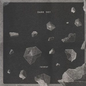 Dark Sky - Rainkist