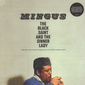 Charles Mingus - The Black Saint & The Sinner Lady