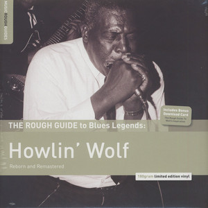 Howlin' Wolf - The Rough Guide to Blues Legends: Howlin' Wolf