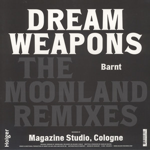 Dream Weapons - The Moonland Remixes