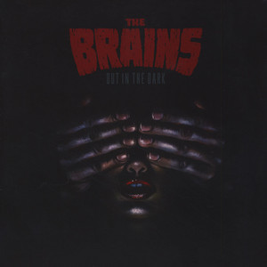 Brains, The - Out In The Dark