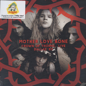 Mother Love Bone - Crown Of Thorns ... Live Dallas '89