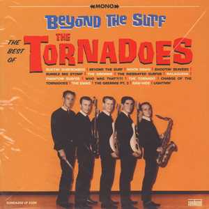 Tornadoes, The - Beyond The Surf: The Best of The Tornadoes