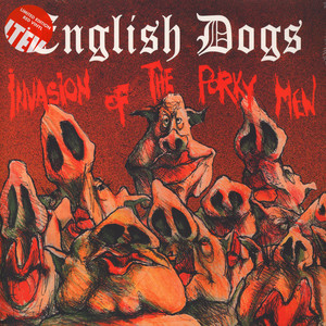 English Dogs - Invasion Of The Porky Men Red Vinyl Edition