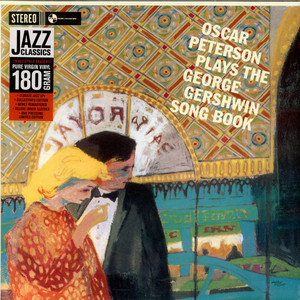 Oscar Peterson - Sings The George Gershwin Songbook