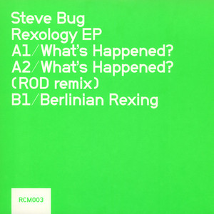 Steve Bug - Rexology Ep