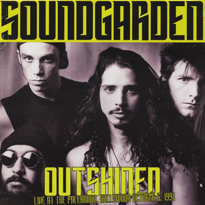 Soundgarden - Outshined: Live At The Hollywood Palladium