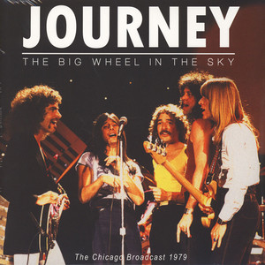 Journey - The Big Wheel In The Sky