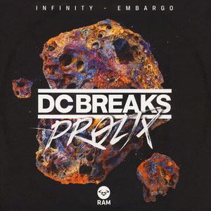 Dc Breaks & Prolix - Infinity / Embargo