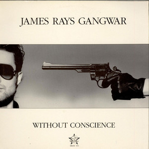 James Rays Gangwar - Without Conscience