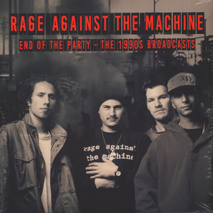 Rage Against The Machine - End Of The Party Clear Vinyl Edition
