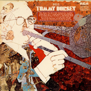 Tommy Dorsey And His Orchestra - This Is Tommy Dorsey