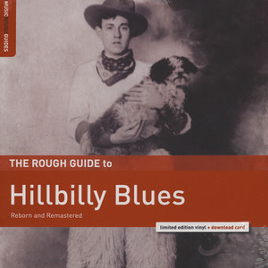 V.A. - The Rough Guide To Hillbilly Blues